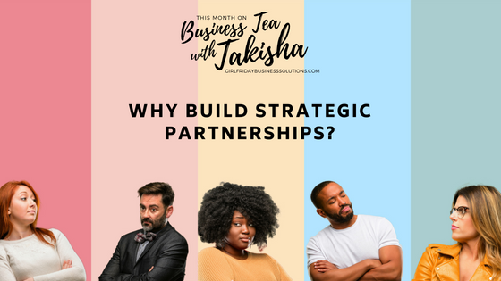 Why Build Strategic Partnerships
